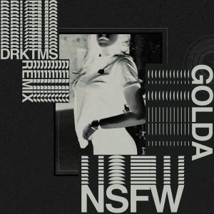 Picture of NsfW (DRKTMS Remix) GOLDA at Stereofox