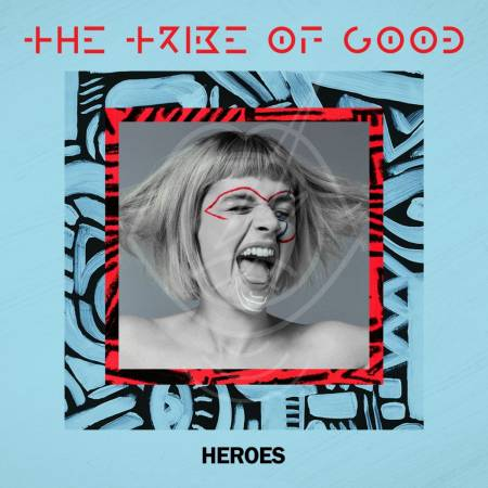 Picture of Heroes - Edit The Tribe Of Good  at Stereofox