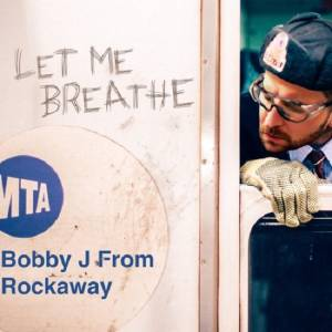 Picture of Let Me BreatheBobby J From Rockaway at Stereofox