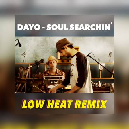 Picture of Soul Searchin' (Low Heat Remix)  DAYO Low Heat  at Stereofox