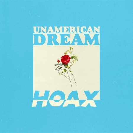 Picture of Unamerican Dream HOAX at Stereofox