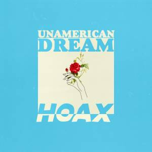 Picture of Unamerican DreamHOAX at Stereofox