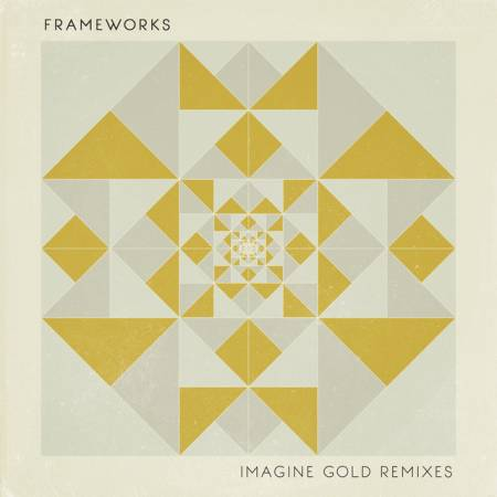 Picture of Imagine Gold (il:lo Remix) Frameworks il:lo  at Stereofox
