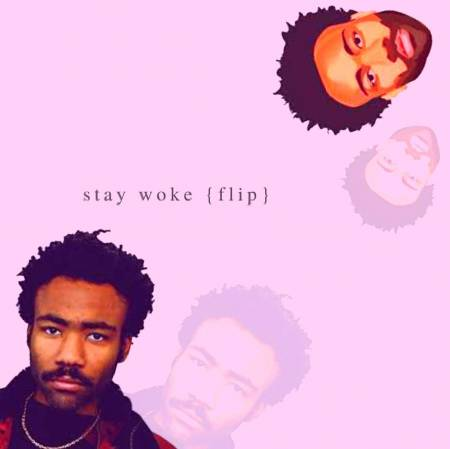 Picture of stay woke {flip} Charlie Myles  at Stereofox