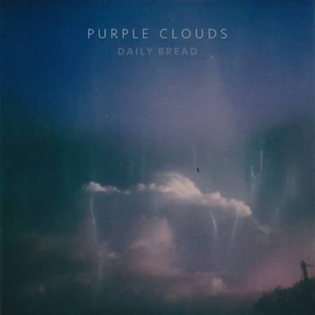 Picture of Review: Daily BreadPurple Clouds EP at Stereofox