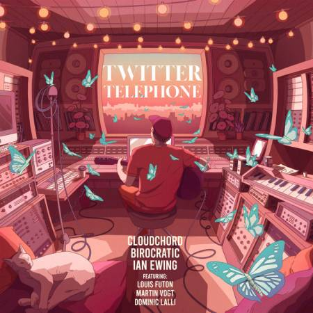 Picture of Twitter Telephone Cloudchord Birocratic Ian Ewing Louis Futon Martin Vogt Dominic Lalli  at Stereofox