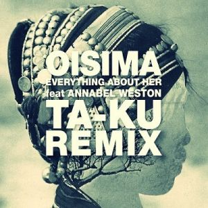 Picture of Everything About Her (Ta-Ku Remix)Oisima feat. Annabel Weston at Stereofox